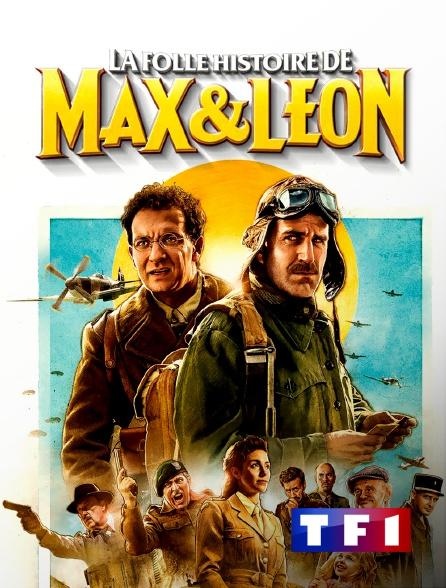 TF1 - La folle histoire de Max et Léon