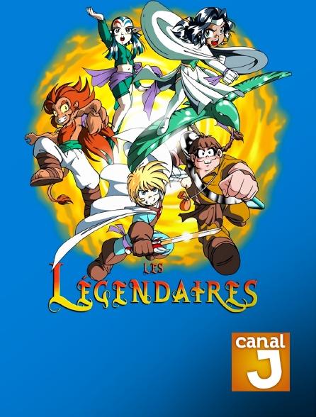 Canal J - Les légendaires