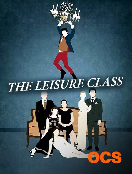 OCS - The Leisure Class