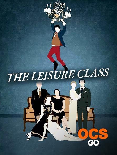 OCS Go - The Leisure Class