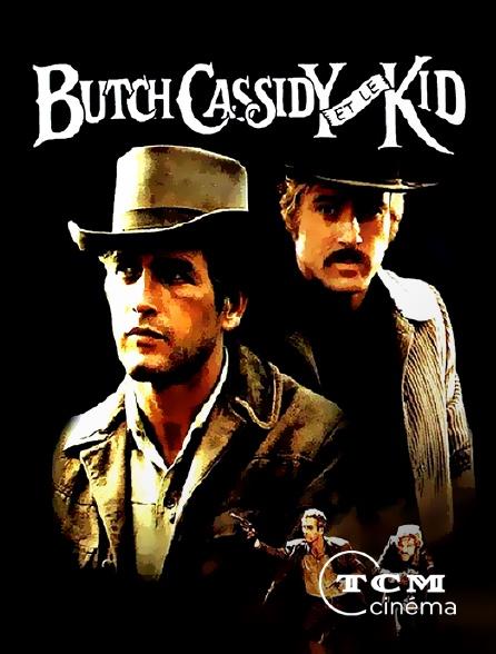 TCM Cinéma - Butch Cassidy et le Kid