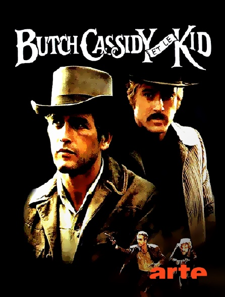 Arte - Butch Cassidy et le Kid