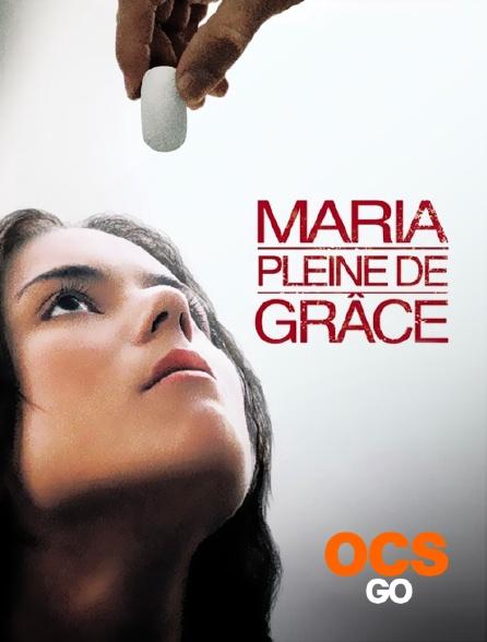 OCS Go - Maria pleine de grâce