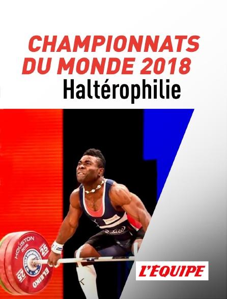 L'Equipe - Championnats du monde d'haltérophilie 2018
