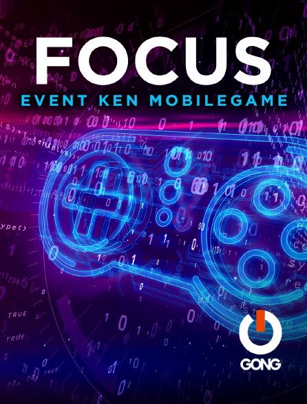 GONG - Focus Event Ken Mobilegame Gong Fr