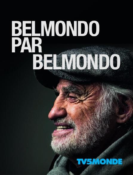 TV5MONDE - Belmondo par Belmondo