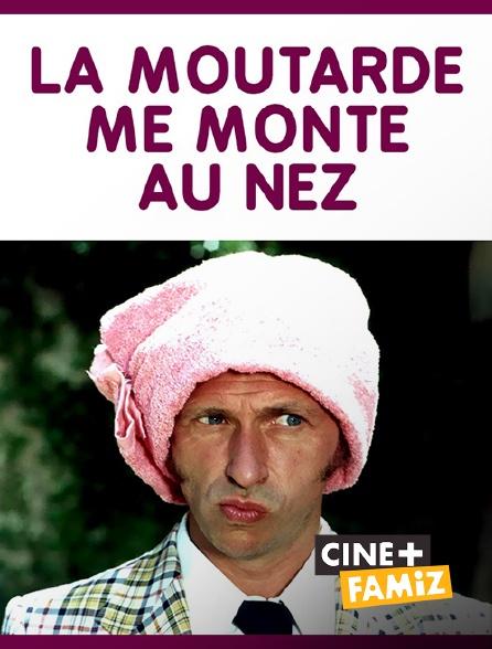 Ciné+ Famiz - La moutarde me monte au nez