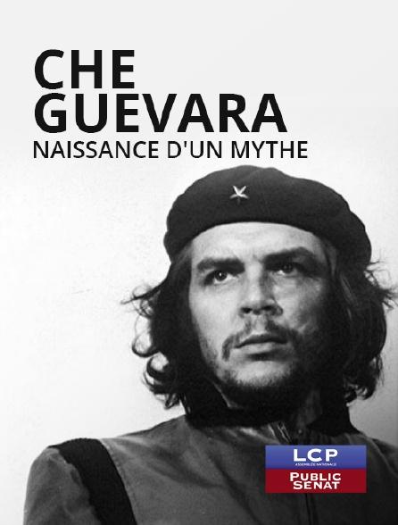 LCP Public Sénat - Che Guevara, naissance d'un mythe