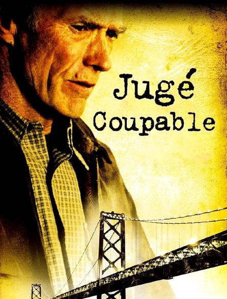 Jugé coupable
