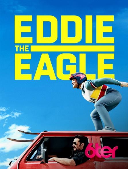 6ter - Eddie the Eagle