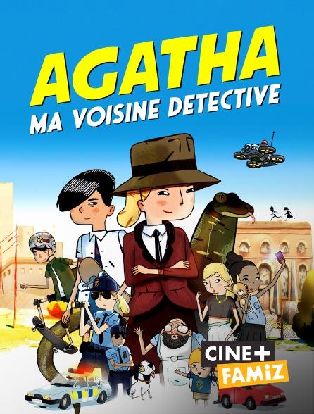 Ciné+ Famiz - Agatha, ma voisine détective
