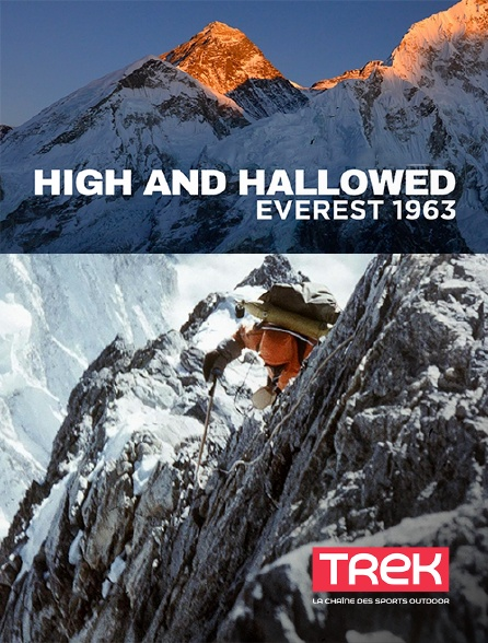 Trek - High and Hallowed : Everest 1963