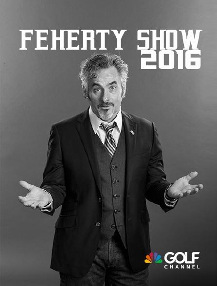 Golf Channel - Feherty Show 2016