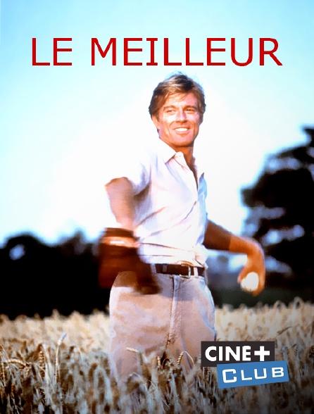 Ciné+ Club - Le meilleur