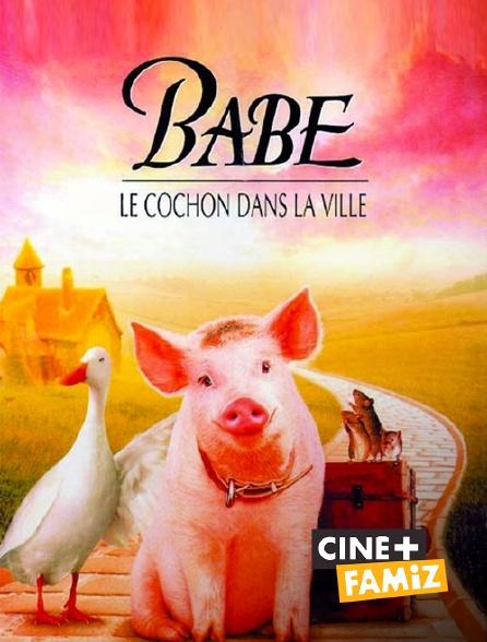 Ciné+ Famiz - Babe, le cochon dans la ville