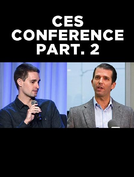CES Conference : Part 2
