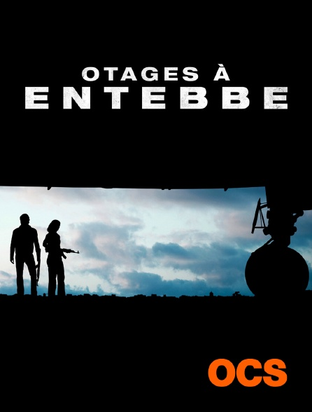 OCS - Otages à Entebbe