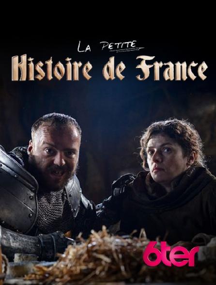 6ter - La petite histoire de France