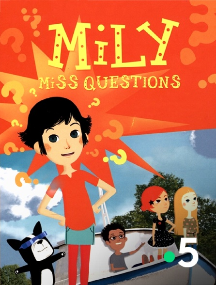 France 5 - Mily Miss Questions