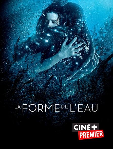 Ciné+ Premier - La forme de l'eau