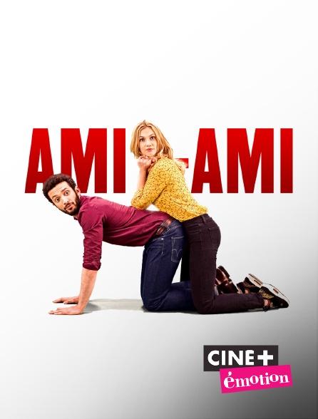 Ciné+ Emotion - Ami-ami