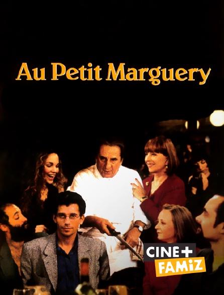 Ciné+ Famiz - Au Petit Marguery