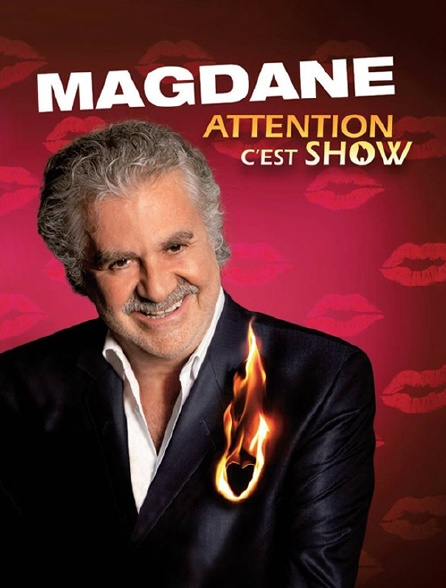 Roland Magdane : Attention c'est show