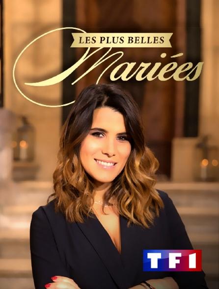 TF1 - Les plus belles mariées
