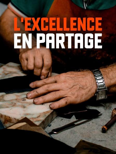 L'excellence en partage