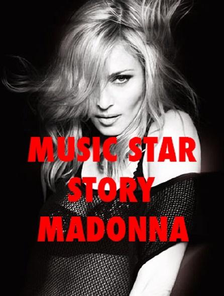 Music Star Story : Madonna
