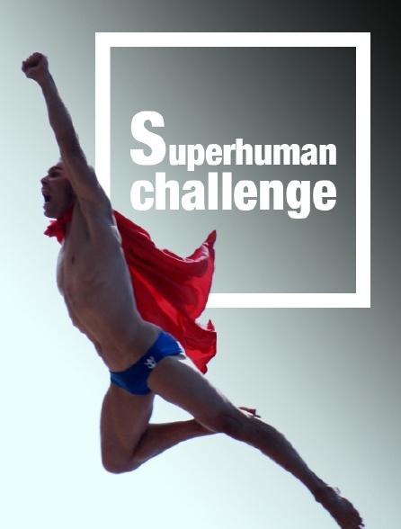 Superhuman Challenge