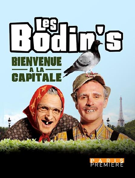 Paris Première - Les Bodin's : Bienvenue à la capitale
