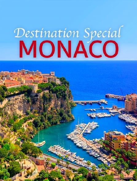 Destination Special : Monaco