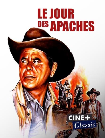 Ciné+ Classic - Le jour des Apaches
