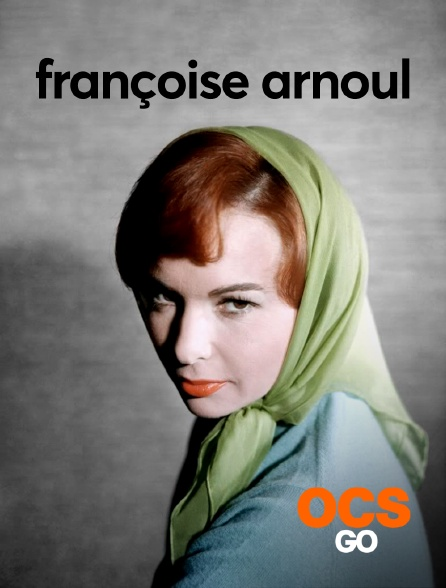 OCS Go - Françoise Arnoul