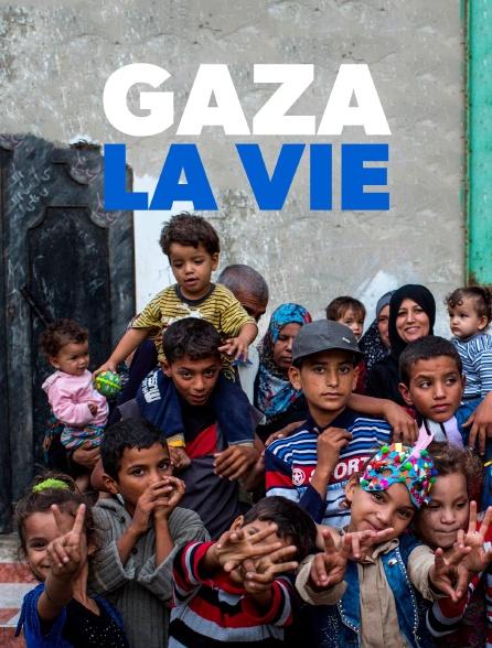 Gaza, la vie