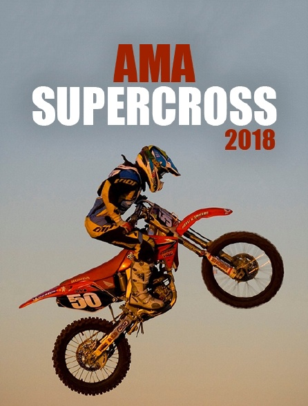 AMA Supercross 2018