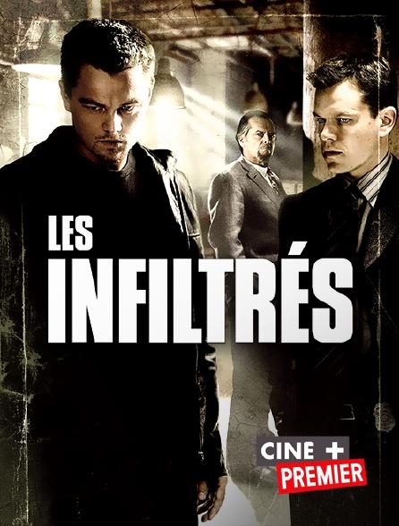 Ciné+ Premier - Les infiltrés