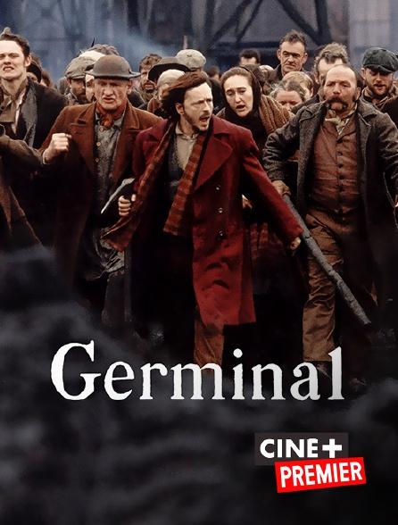 Ciné+ Premier - Germinal