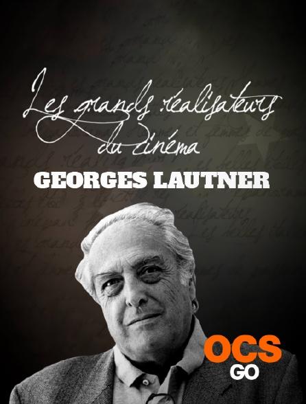 OCS Go - Les grands réalisateurs du cinéma : Georges Lautner