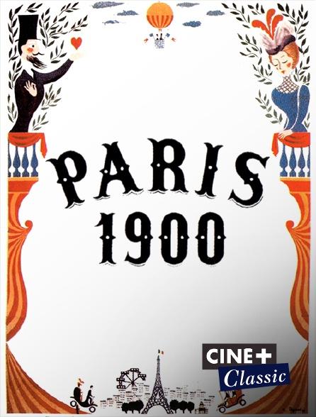Ciné+ Classic - Paris 1900