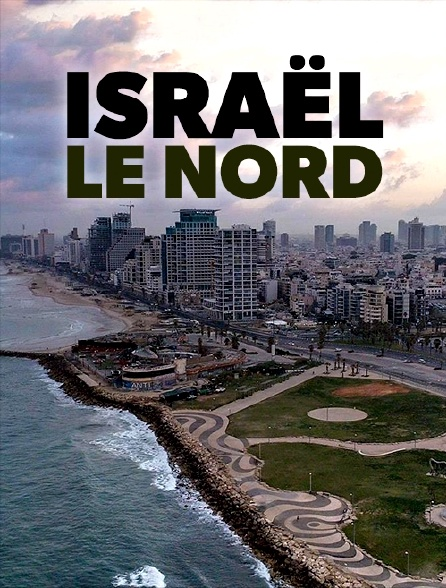 Israël, le Nord