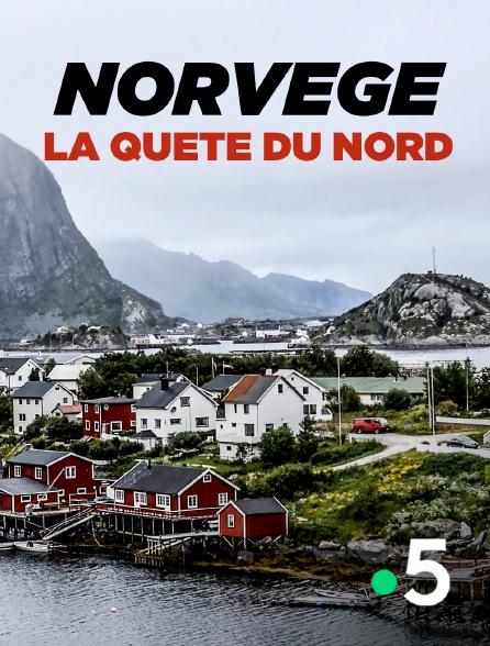 France 5 - Norvège, la quête du Nord