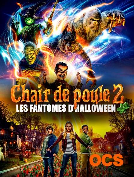 OCS - Chaire de poule 2 : Les fantômes d'Halloween