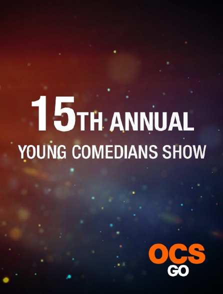 OCS Go - The 15th Annual Young Comedians Special