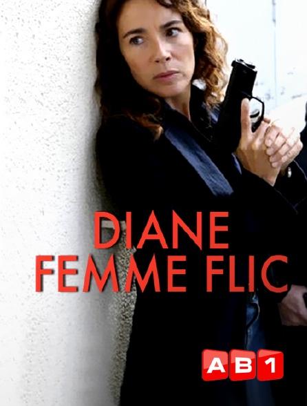 AB 1 - Diane, femme flic