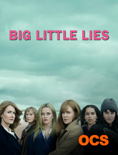 OCS - Big Little Lies