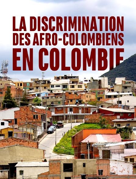 La discrimination des Afro-Colombiens en Colombie