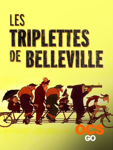 OCS Go - Les triplettes de Belleville