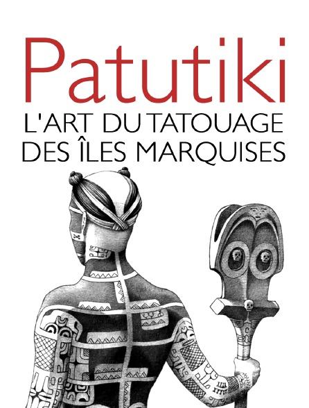 Patutiki, l'art du tatouage des îles Marquises